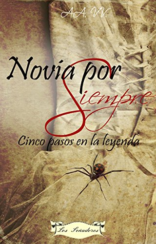 Donatella Collection - Novia por Siempre: Cinco pasos en la leyenda (Spanish Edition)
