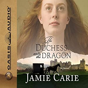 The Duchess and the Dragon Audiobook