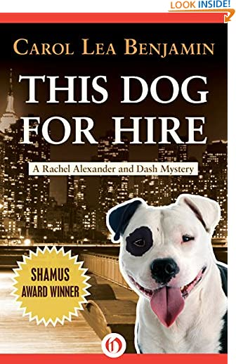 This Dog for Hire (The Rachel Alexander And Dash Mysteries Series Book 1) by Carol Lea Benjamin