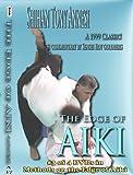 The Edge of Aiki by Shihan Tony Annesi