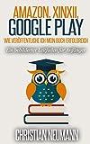 Amazon, Xinxii, Google Play - Wie veröffentliche ich mein Buch erfolgreich? Band 1 (German Edition) Pdf