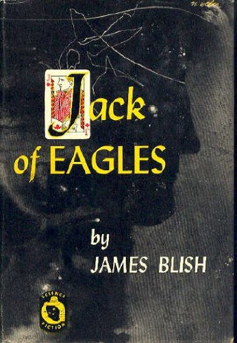 james blish jack of eagles - 3