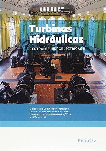 Descargar Libro Centrales Hidroeléctricas. T.2. Turbinas Electricidad Empresa Nac