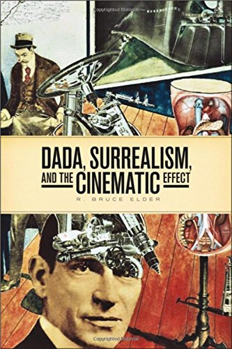 DADA, Surrealism, and the Cinematic Effect (Film and Media Studies)