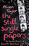 The Still Single Papers, Alison Taylor, 1780575580