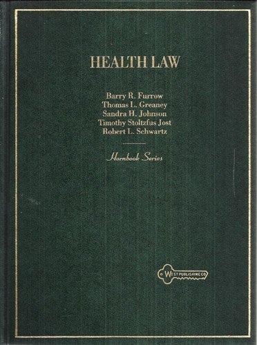 Health Law (Hornbook Series)