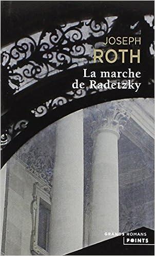La Marche de Radetzky - Joseph Roth