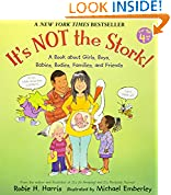 #9: It's Not the Stork!: A Book About Girls, Boys, Babies, Bodies, Families and Friends (The Family Library)