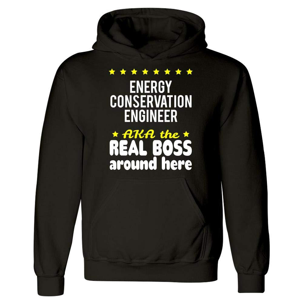 Energy Conservation Engineer AKA The Real Boss Around Here Hoodie