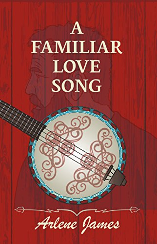 Book: A Familiar Love Song (The Hobby Run Book Series 1) by Arlene James