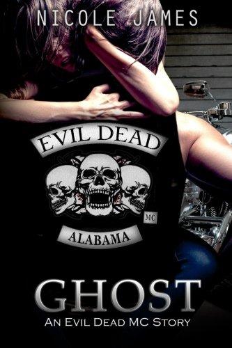 Download Ghost: An Evil Dead MC Story (The Evil Dead MC Series) (Volume 5) pdf