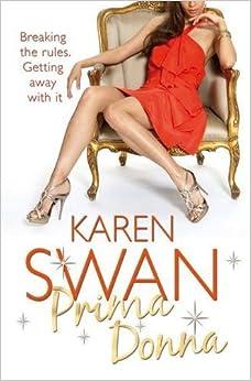 Book Prima Donna by Karen Swan (2011-01-07)