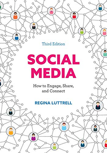 Social Media How to Engage, Share, and Connect [Luttrell, Regina] (Tapa Blanda)