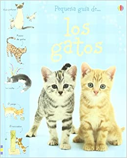 Mi pequeño libro de gatos y gatitos Pequeña Guia De.: Amazon.es: Aa.Vv.: Libros