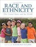 img - for Race and Ethnicity: The United States and the World (2nd Edition) book / textbook / text book