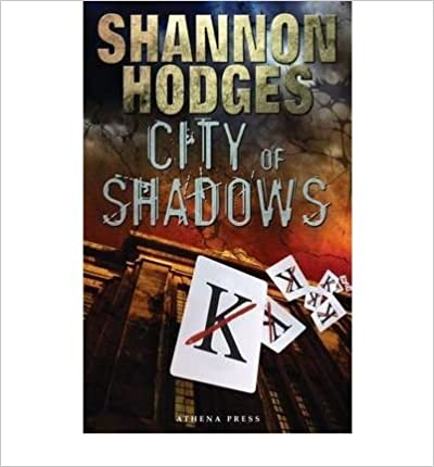Book { [ CITY OF SHADOWS ] } Hodges, Shannon ( AUTHOR ) Aug-23-2010