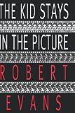 """""""The Kid Stays in the Picture"""" av Robert Evans"""