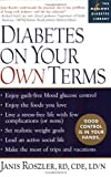 Diabetes on Your Own Terms, Janis Roszler, 1569243042
