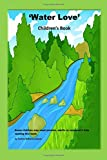 img - for 'Water Love' (Childhood Days) (Volume 13) book / textbook / text book