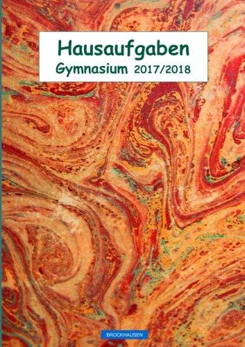 Read Online BROCKHAUSEN: Hausaufgaben 2017/ 2018: Gymnasium (Hausaufgabenheft Gymnasium 2017/ 2018) (Volume 17) (German Edition) ebook