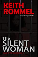 The Silent Woman: A Psychological Thriller (Shade of the Reaper Book 4) Kindle Edition