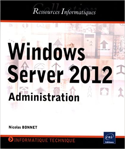 Livres Windows Server 2012 - Administration pdf ebook
