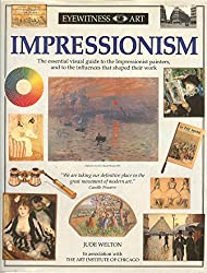 EYEWITNESS GUIDE:92 IMPRESSIONISM 1st Edition - Cased (Eyewitness Art) (English and Spanish Edition)