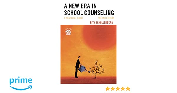 A new era in school counseling a practical guide rita schellenberg a new era in school counseling a practical guide rita schellenberg 9781475804577 amazon books fandeluxe Image collections