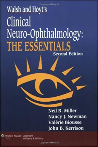 Book By Neil R. Miller - Walsh & Hoyt's Clinical Neuro-Ophthalmology: The Essentials: 2nd (second) Edition