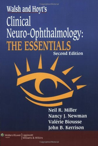 Download By Neil R. Miller - Walsh & Hoyt's Clinical Neuro-Ophthalmology: The Essentials: 2nd (second) Edition ebook