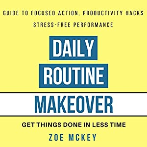 Daily Routine Makeover Audiobook