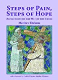 img - for Steps of Pain, Steps of Hope: Reflections on the Way of the Cross (Carmelite Companions to Prayer) book / textbook / text book