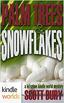 The Lei Crime Series: Palm Trees and Snowflakes (Kindle Worlds Novella) by [Bury, Scott]