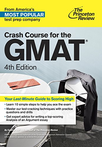 The Princeton Review Crash Course for the GMAT (4th 2015) [Still & Princeton Review]