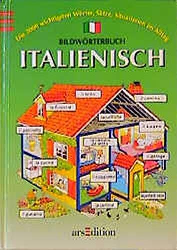 Bildwörterbuch Italienisch (Sprach- und Länderführer für Kinder)