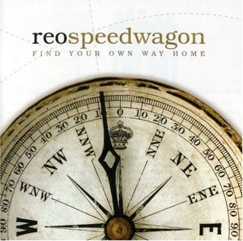 Reo Speedwagon: Find Your Own Way Home (Audio CD)