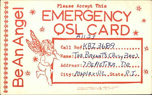 Be An Angel Please Accept This Emergency QSL Card QSL & Ham Radio Original Vintage Postcard
