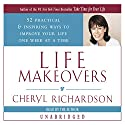 Life Makeovers Audiobook by Cheryl Richardson Narrated by Cheryl Richardson