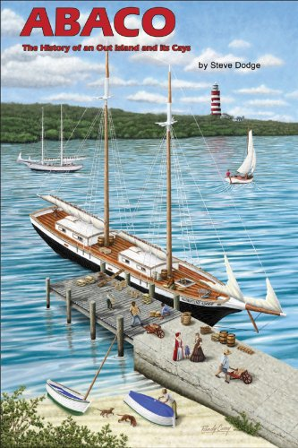 Abaco, the History of an Out Island and Its Cays for sale  Delivered anywhere in USA