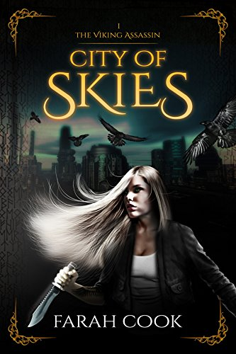 City of Skies (THE VIKING ASSASSIN SERIES Book 1) by [Cook, Farah]