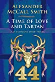A Time of Love and Tartan: A 44 Scotland Street Novel