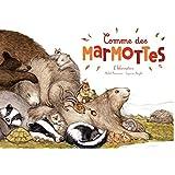 Comme des marmottes