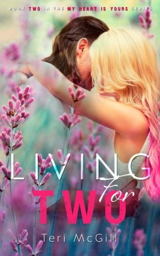 Living for Two (My Heart Is Yours) (Volume 2) pdf