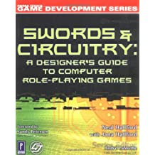 Swords and Circuitry: a Designer's Guide to Computer