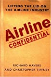 Airline Confidential: Lifting the Lid on the Airline Industry