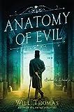 Anatomy of Evil: A Barker & Llewelyn Novel