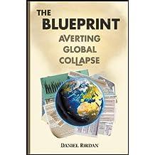 The Blueprint: Averting Global Collapse