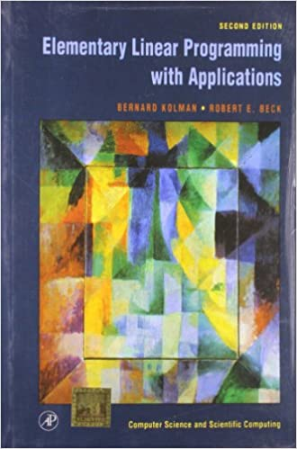Elementary Linear Programming With Applications 2Nd Edition