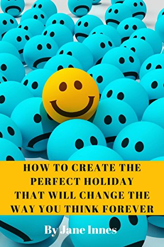 CREATE PERFECT HOLIDAY CHANGE FOREVER ebook product image