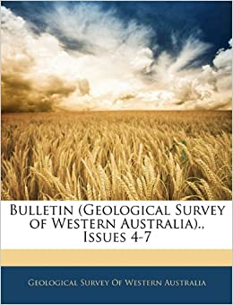 Book Bulletin (Geological Survey of Western Australia)., Issues 4-7